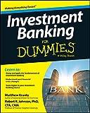 Investment Banking For Dummies (For Dummies Series) - Matt Krantz
