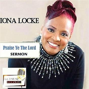 Praise Ye the Lord (Sermon)