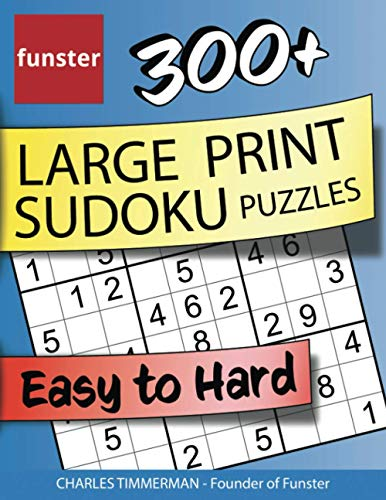 Funster 300+ Large Print Sudoku Puzzles Easy to Hard: Sudoku puzzle book for adults