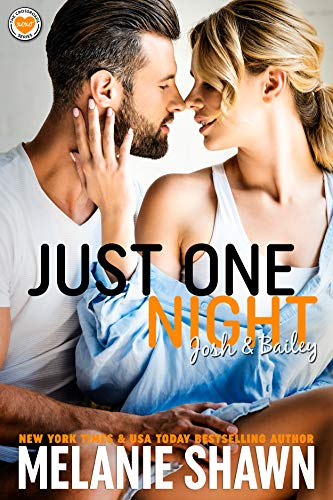 Just One Night - Josh & Bailey (Crossroads Book 13)