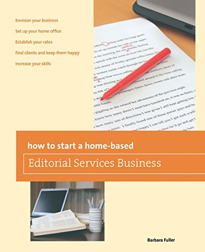 Compare Textbook Prices for How to Start a Home-Based Editorial Services Business Home-Based Business Series First Edition ISBN 9780762778829 by Fuller, Barbara