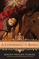 A Conspiracy of Kings (Queen's Thief (4))