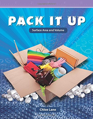 Pack It Up: Surface Area and Volume (Mathematics Readers Level 6)