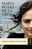 En tiempo de prodigios: Finalista Premio Planeta 2006 (Autores Españoles e Iberoamericanos)