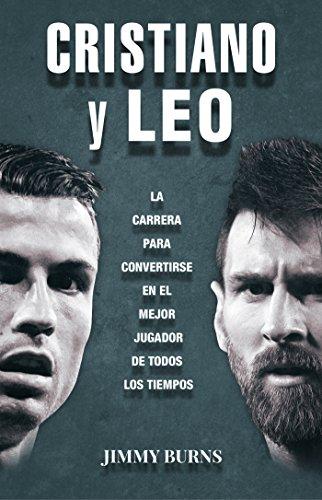 Cristiano y Leo: La carrera para convertirse en el mejor jugador ...