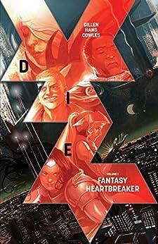 Die Vol. 1: Fantasy Heartbreaker by [Kieron Gillen, Stephanie Hans]