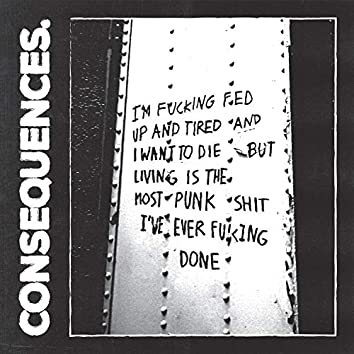 Consequences.