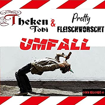 Umfall (feat. Pretty Fleischworscht)