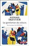 Le gentleman de velours - Vie et presque mort d'Erik Satie