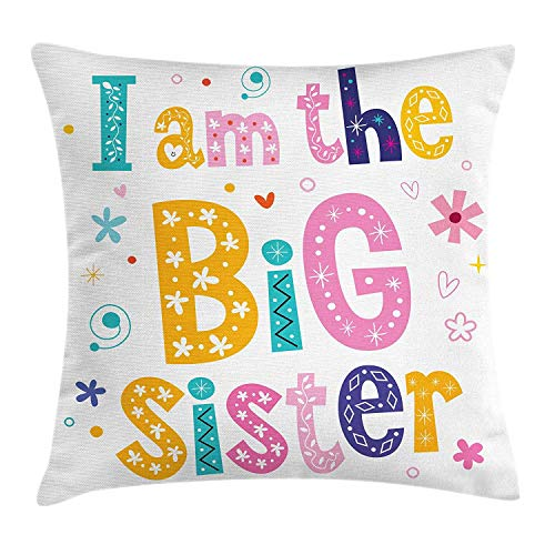 YATTYUG Sister Throw Pillow Cushion Cover, Colorful I Am The Big Sister Quote with Flowers Swirls and Hearts Motifs Pattern, Decorative Square Accent Pillow Case, Multicolor 16X16 Inches