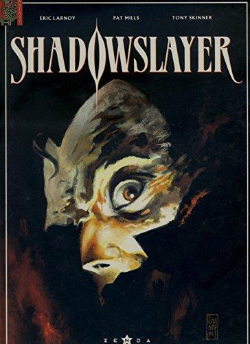 Shadowslayer - Tome 1 : La marque de Mélanikus