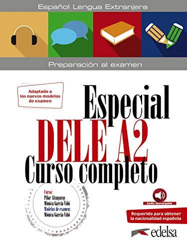 Especial DELE A2. Curso completo. Nueva edición: Vol. 1 (Preparación al DELE - Jóvenes y adultos - Preparación al DELE - Nivel A2)