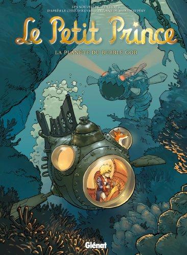 Le Petit Prince - Tome 17 : La Planète du Bubble Gob