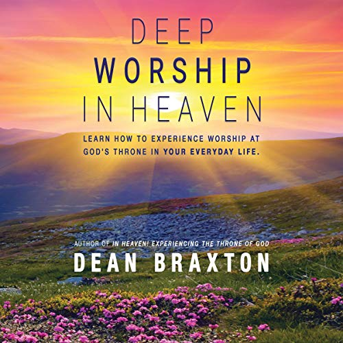 Deep Worship in Heaven audiobook cover art