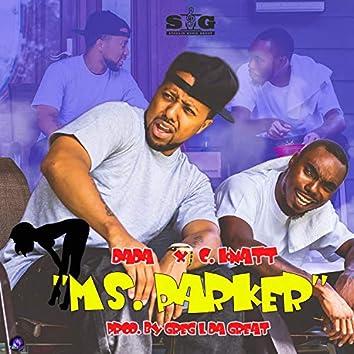 Ms. Parker (feat. C-Knatt)