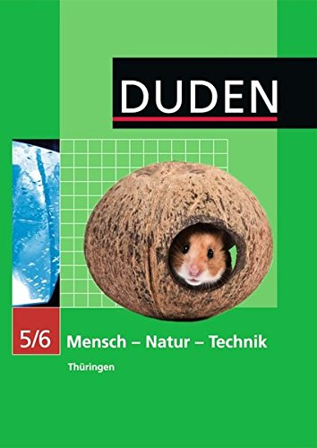 Duden Mensch - Natur - Technik - Regelschule Thüringen: 5./6. Schuljahr - Schülerbuch