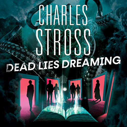 Dead Lies Dreaming: A Novel of the Laundry Files