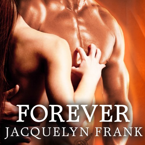 Forever Audiobook By Jacquelyn Frank cover art