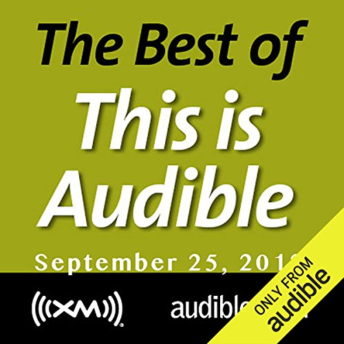 The Best of This Is Audible, September 25, 2012 audiobook cover art