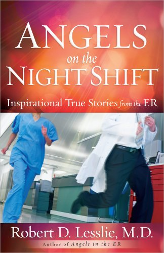 Book: Angels on the Night Shift by Robert D. Lesslie