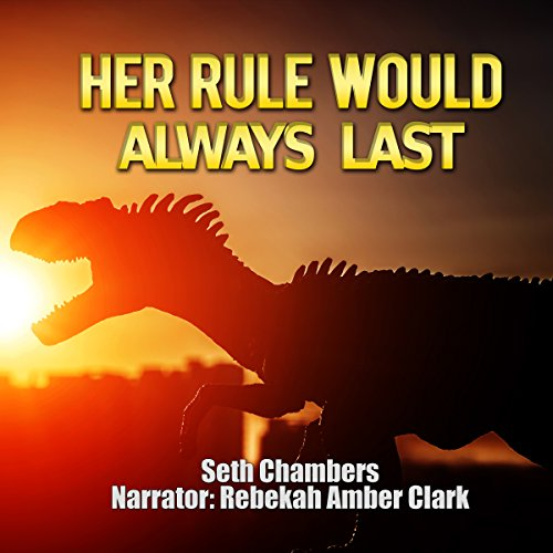Her Rule Would Always Last audiobook cover art