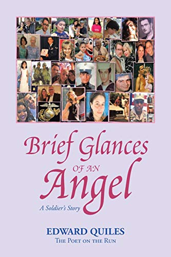 Brief Glances of an Angel: A Soldier's Story