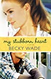 Bargain eBook - My Stubborn Heart