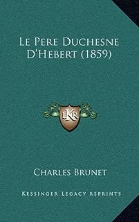 Le Pere Duchesne D'Hebert (1859)