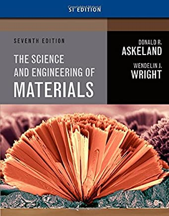 Science and Engineering of Materials, SI Edition by Donald R. Askeland Wendelin J. Wright(2015-01-01)