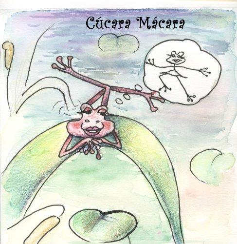 Cúcara Macara (Cuentos de Pueblo Chico nº 2) (Spanish Edition)