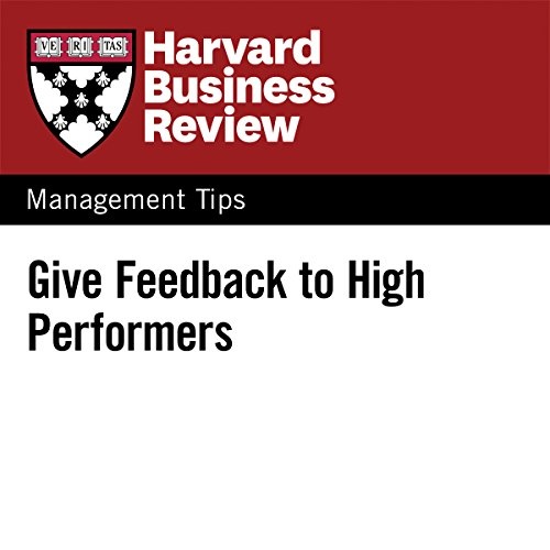 Give Feedback to High Performers audiobook cover art