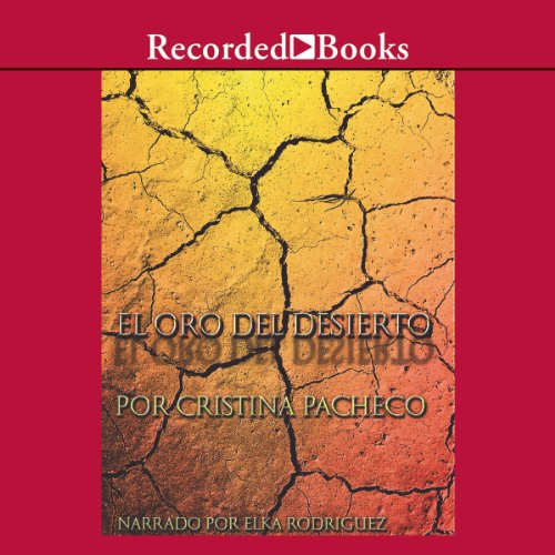 El oro del desierto [The Gold of the Desert (Texto Completo)] audiobook cover art