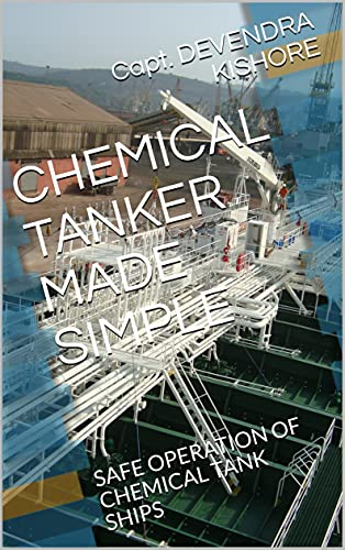 CHEMICAL TANKER MADE SIMPLE: SAFE OPERATION OF CHEMICAL TANK SHIPS (English Edition)