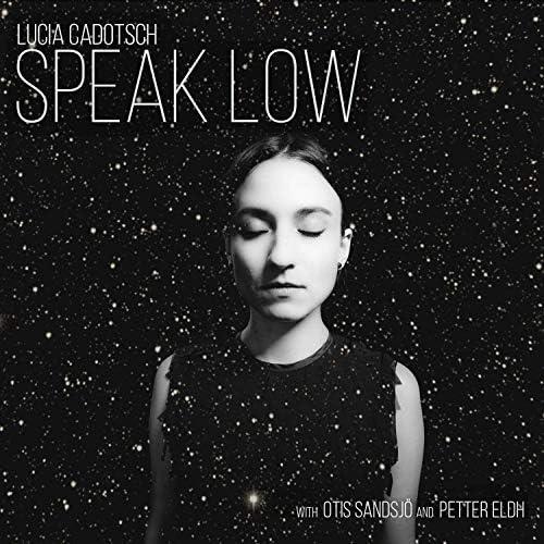Lucia Cadotsch feat. Petter Eldh & Otis Sandsjö