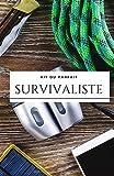 Kit du Parfait Survivaliste: Carnet vierge de Survivalisme I