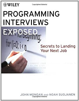 Programming Interviews Exposed  Secrets to Landing Your Next Job