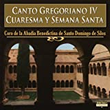 Canto Gregoriano IV Cuaresma y Semana Santa