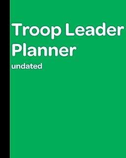 Troop Leader Planner: Undated Must-Have Organizer