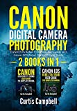 Canon Digital Camera Photography: 2 BOOKS IN 1: Canon EOS Rebel T7/2000D User Guide and Canon EOS Rebel T8i/850D User Guide (English Edition)