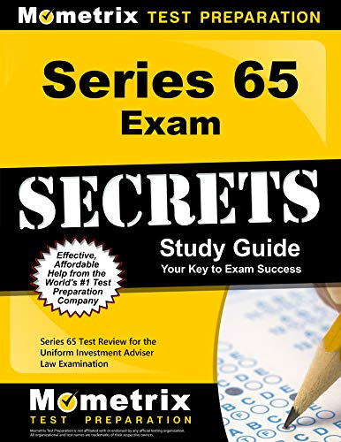 Series 65 Exam Secrets Study Guide: Series 65 Test Review for the Uniform Investment Adviser Law Exa