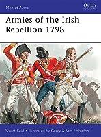 Armies of the Irish Rebellion 1798 (Men-at-Arms)