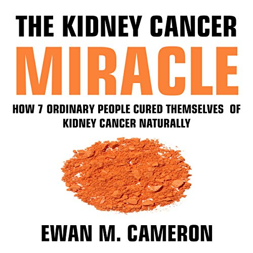 The Kidney Cancer Miracle audiobook cover art