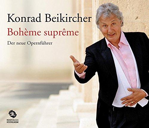 Bohème suprême: Der neue Opernführer