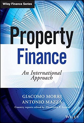 Property Finance: An International Approach (The Wiley Finance Series) by Giacomo Morri (2015-01-12)