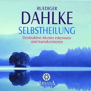 Selbstheilung                   Autor:                                                                                                                                 Ruediger Dahlke                               Sprecher:                                                                                                                                 Ruediger Dahlke                      Spieldauer: 1 Std. und 12 Min.     35 Bewertungen     Gesamt 4,4