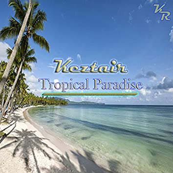 Tropical Paradise - Single