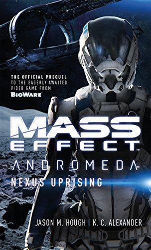 Mass Effect: Nexus Uprising (Mass Effect: Andromeda Book 1) (English Edition)
