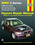 BMW 3-Series 320i/320xi (12-14),325i/325xi/330i/330xi (06), 328i/328xi (07-14)(Not include M3,335i,Hybrid,diesel,3.0L turbocharge,06 325Ci/330Ci ... rollover protection) (Haynes Repair Manual)