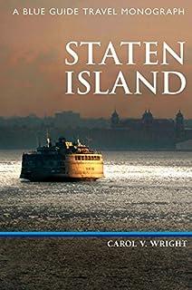 Staten Island: A Blue Guide Travel Monograph