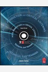 AudioProductionCriticalListening(Audio Production Critical Listening: Technical Ear Training) [Hardcover](2010)byJason Corey Hardcover